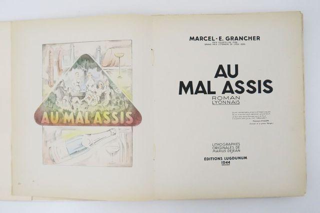 DEJEAN (Marius) & GRANCHER (Marcel-E.). Au Mal Assis. Roman lyonn...