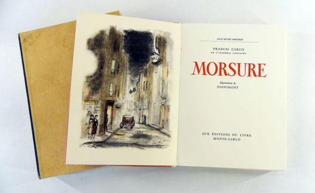 DIGNIMONT (André) & Francis CARCO. Morsure, illustrations de Dign...