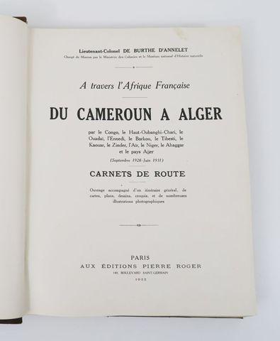 Afrique - BURTHE D'ANNELET (Jules Louis Charles, Baron de). À tra...