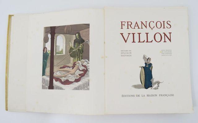 SAUVAGE (Sylvain) & VILLON (François). Œuvres. sl, Éditions de la...