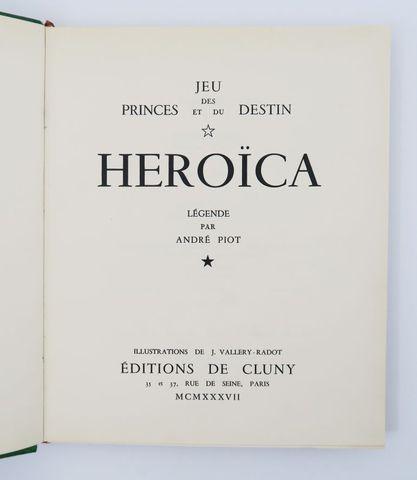 VALLERY-RADOT (Louis Pasteur) & PIOT (André). Jeu des princes et ...