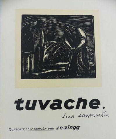 ZINGG (Jules-Émile) & LEON-MARTIN (Louis). Tuvache ou la tragédie...