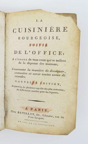 [MENON]. La Cuisinière Bourgeoise, suivie de l'office, à l'usage ...