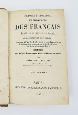 TOUCHARD (Théodore). Histoire pittoresque et militaire des França...