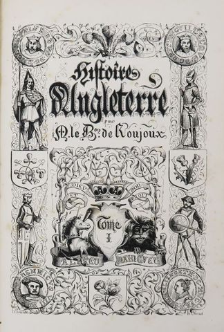 Angleterre - ROUJOUX (Louis Julien, Baron de). Histoire pittoresq...