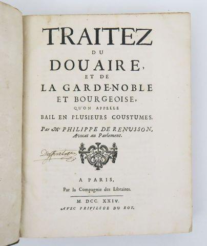 Droit - RENUSSON (Philippe de). Traitez du douaire, et de la gard...