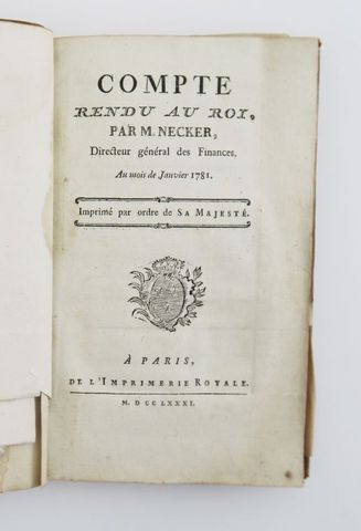 NECKER (Jacques). Compte rendu au roi. Paris, Imprimerie Royale, ...