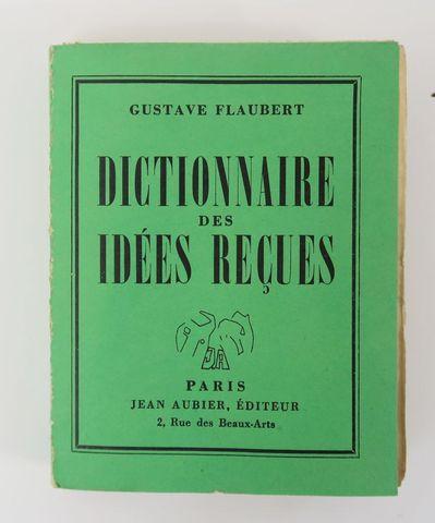 FLAUBERT (Gustave). Dictionnaire des idées reçues. Suivi du Catal...