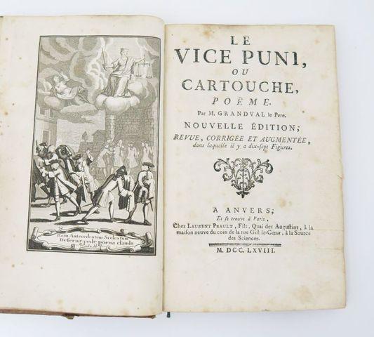GRANDVAL (Nicolas Racot de). Le Vice puni ou Cartouche, poëme. An...