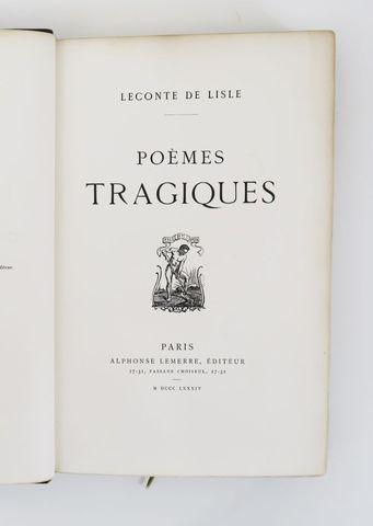 LECONTE de LISLE (Charles Marie Leconte dit). Poèmes tragiques. P...