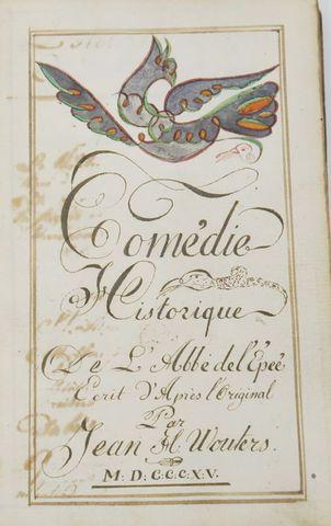 Manuscrit - [BOUILLY (Jean-Nicolas)]. Comédie historique de l'abb...