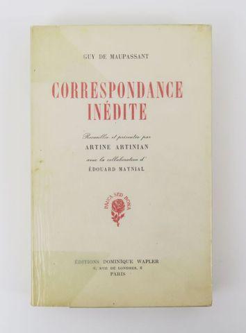 MAUPASSANT (Guy de). Correspondance inédite. Paris, Wapler, 1951....