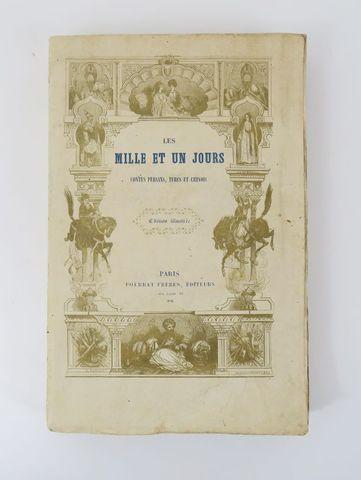 Mille et Un Jours (Les). Contes persans, Turcs et Chinois, tradui...