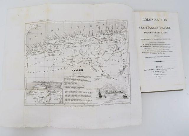 Afrique du Nord. Colonisation de l'ex-régence d'Alger. Documents ...