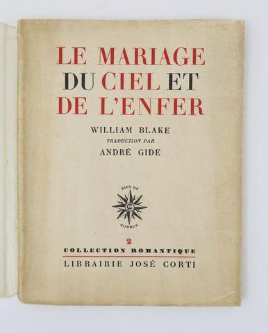 BLAKE (William). Le Mariage du Ciel et de l'Enfer. Traduction par...