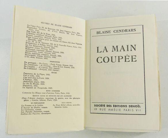 CENDRARS (Blaise). La Main Coupée. Paris, Denoël, 1946. In-8, bro...