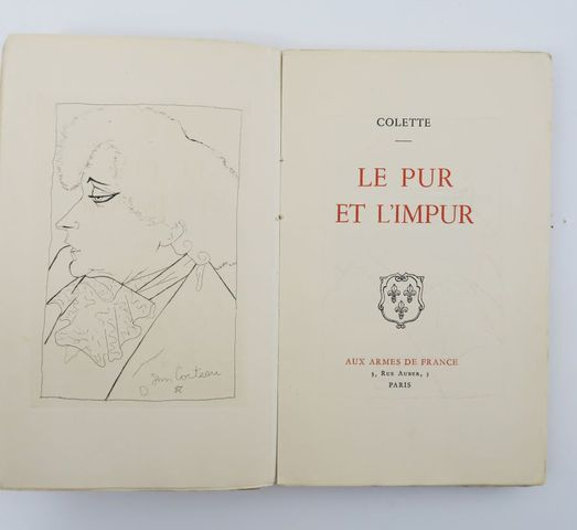 COLETTE. Le Pur et l'Impur. Paris, aux armes de France, 1941. In-...