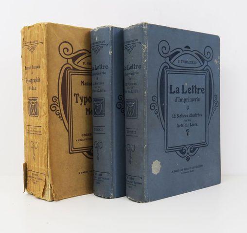 THIBAUDEAU (Francis). La Lettre d'imprimerie et douze notices ill...