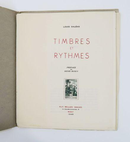 Philatélie - DALÉAS (Louis). Timbres et rythmes. Préface de Henri...