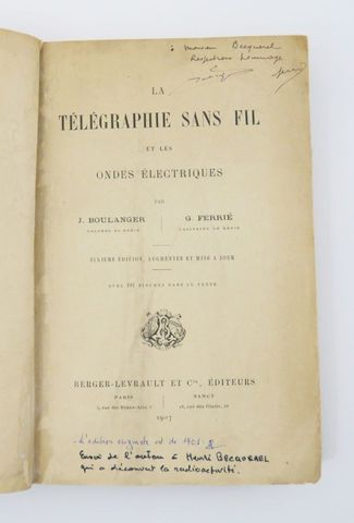 BOULANGER (J.) & FERRIÉ (G.). La Télégraphie sans fil et les onde...