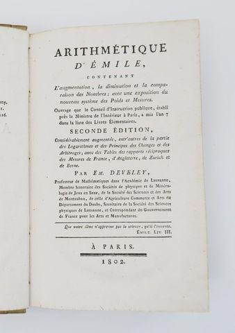 DEVELEY (Emile). Arithmétique d'Emile, contenant l'augmentation, ...