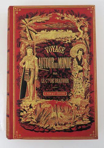BEAUVOIR (comte de). Voyage autour du monde. Australie-Java-Siam-...