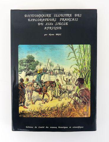 BROC (Numa). Dictionnaire illustré des explorateurs et grands voy...