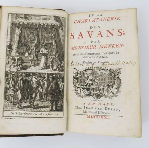 MENKEN (Jean Burckhard). De la Charlatanerie des Savans. La Haye,...
