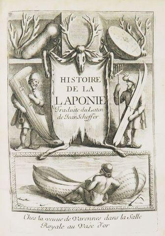 Scandinavie - SCHEFFER (Jean). Histoire de la Laponie, sa descrip...