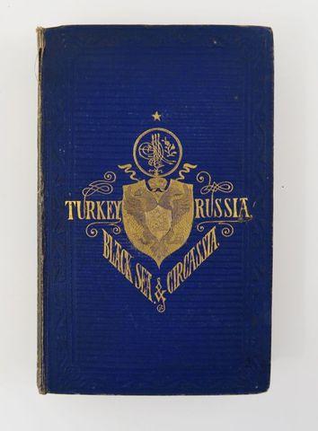 SPENCER (captain Edmund). Turkey, Russia, the Black sea, and Circ...