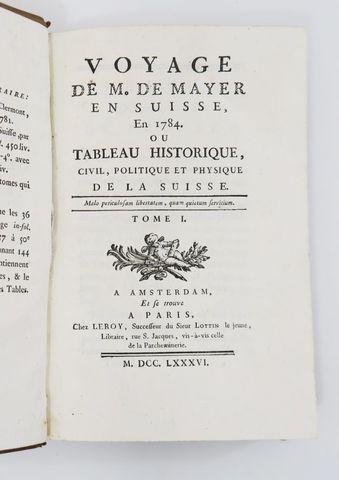 Suisse - MAYER (Charles-Joseph de). Voyage en Suisse en 1784, ou ...