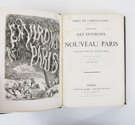 LA BEDOLLIERE (Emile Gigault de) & DORÉ (Gustave). Histoire des e...