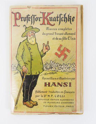 Alsace - HANSI (Jean-Jacques Waltz dit). Professor Knatschke. Œuv...