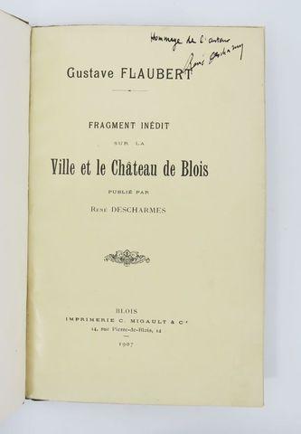 Touraine - FLAUBERT (Gustave). Fragment inédit sur la vie du chât...
