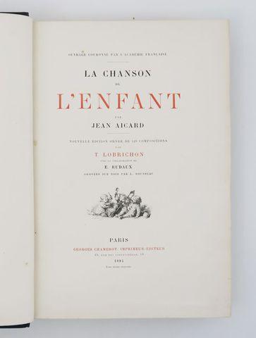 AICARD (Jean). La Chanson de l'Enfant. Paris, Chamerot, 1884. In-...
