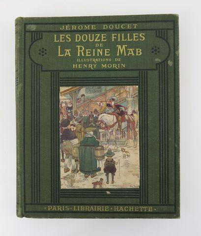 DOUCET (Jérome). Les Douze filles de la Reine Mab. Paris, Hachett...