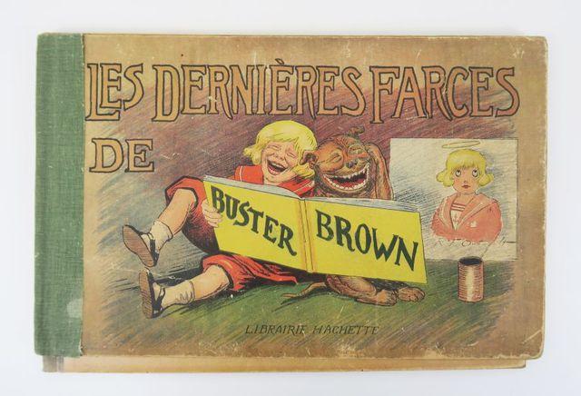 OUTCAULT (R. F.). Buster Brown le petit farceur. - Les dernières ...