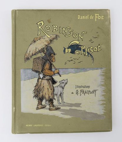 DE FOE (Daniel). Robinson Crusoé. Illustrations de G. FRAIPONT. P...