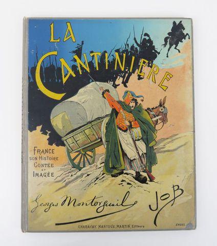 JOB (J. ONFROY de BREVILLE dit) & MONTORGUEIL (Georges). La Canti...