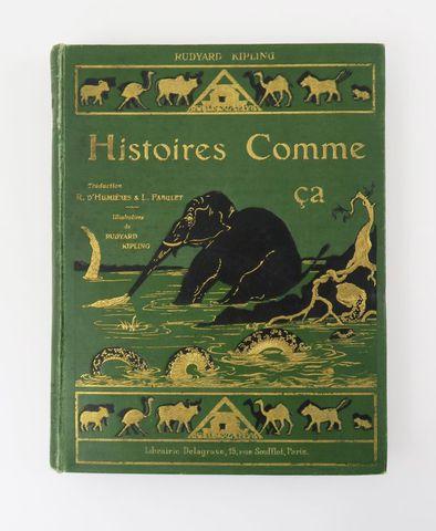KIPLING (Rudyard). Histoires comme ça. Traduction R. d'Humières &...