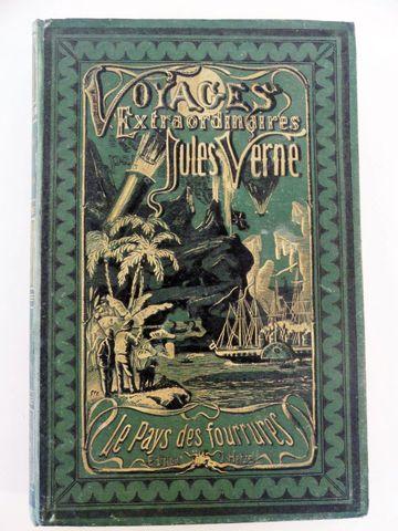 VERNE (Jules). Le Pays des fourrures. Paris, Hetzel, sd (1873). C...