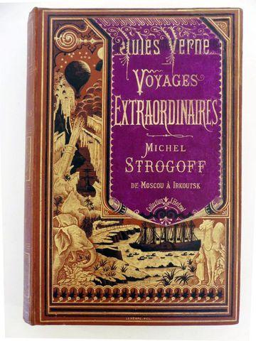 VERNE (Jules). Michel Strogoff. Paris, Hetzel, sd (1876-77 mentio...
