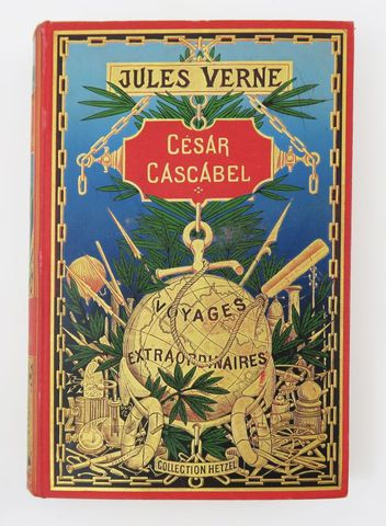 VERNE (Jules). César Cascabel. Paris, Hetzel, sd (1898). Cartonna...