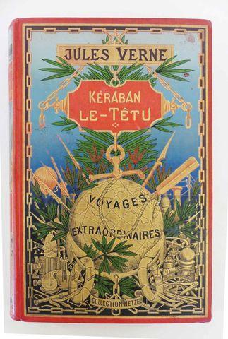 VERNE (Jules). Kéraban le têtu. Paris, Hetzel, sd (1897 bien que ...