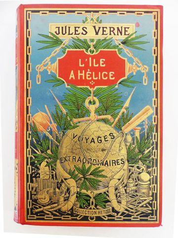 VERNE (Jules). L'île à hélice. Paris, Hetzel, sd (1897 bien que c...