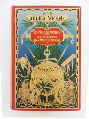 VERNE (Jules). Le village aérien & Les histoires de Jean-Marie Ca...