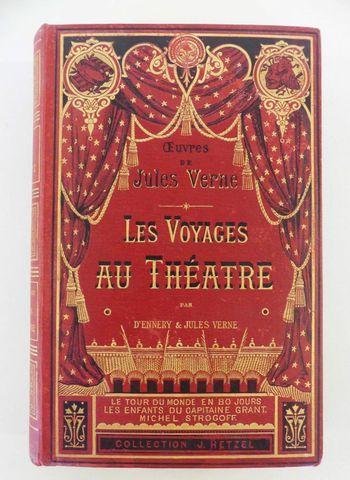 VERNE (Jules). Les Voyages au théâtre. Paris, Hetzel, sd (1881 ca...