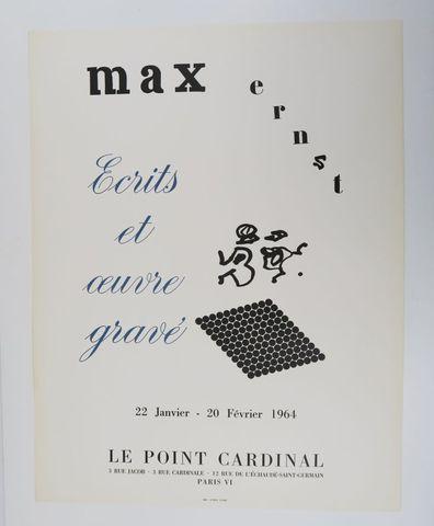 Affiche - ERNST (Max). Écrits et œuvre gravé. Paris, Le Point Car...