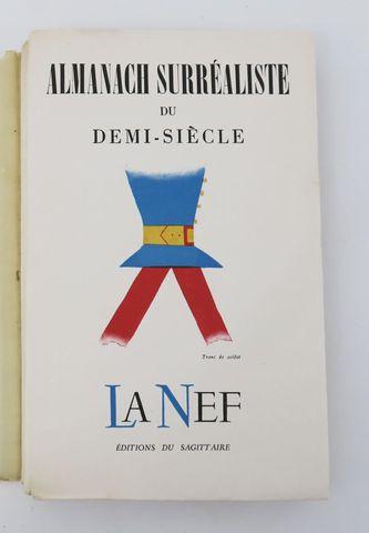 Almanach Surréaliste du Demi-Siècle. La Nef 63/64 Numéro spécial....