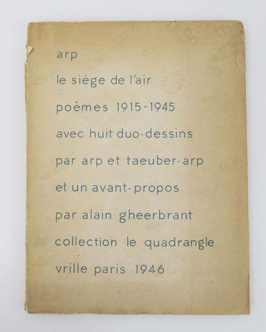 ARP (Jean) & TAEUBER-ARP (Sophie). le siège de l'air. poèmes 1915...